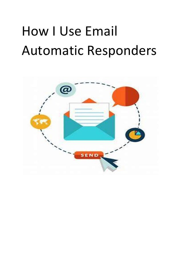 How I Use Email Automatic Responders