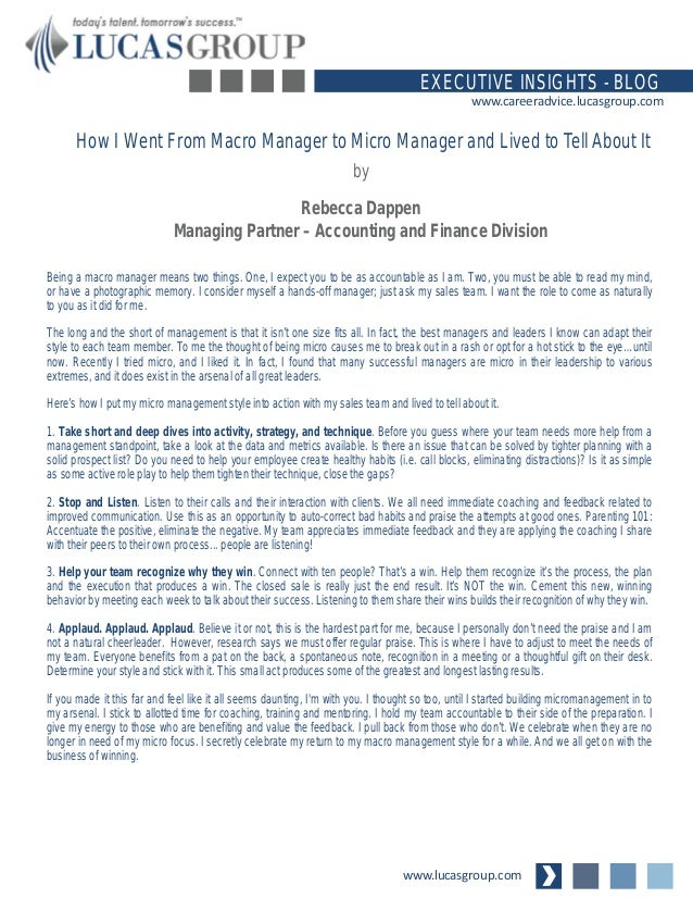 www.lucasgroup.com EXECUTIVE INSIGHTS - BLOG www.careeradvice.lucasgroup.com Being a macro manager means two things. One, ...