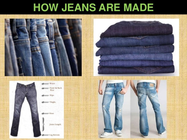 HOW JEANS ARE MADE