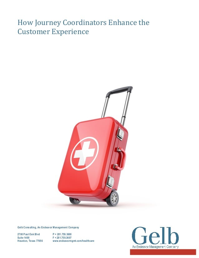 How Journey Coordinators Enhance the  Customer Experience     Gelb Consulting, An Endeavor Management Company 2700...