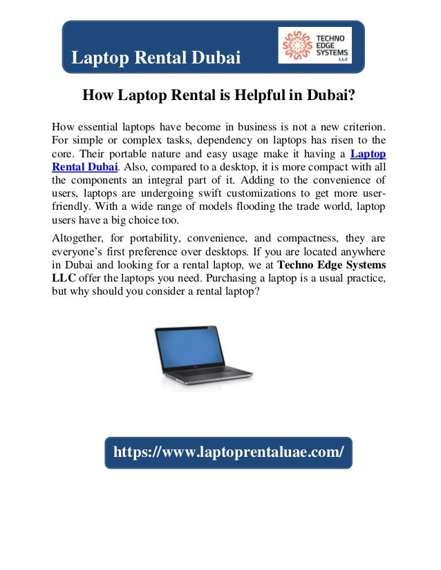 How Laptop Rental is Helpful in Dubai? How essential laptops have become in business is not a new criterion. For simple or...