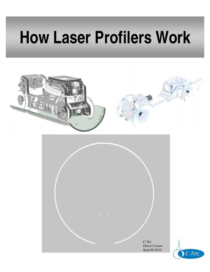 How Laser Profilers Work                 C-Tec                 Oliver Conow                 Sept.08.2010
