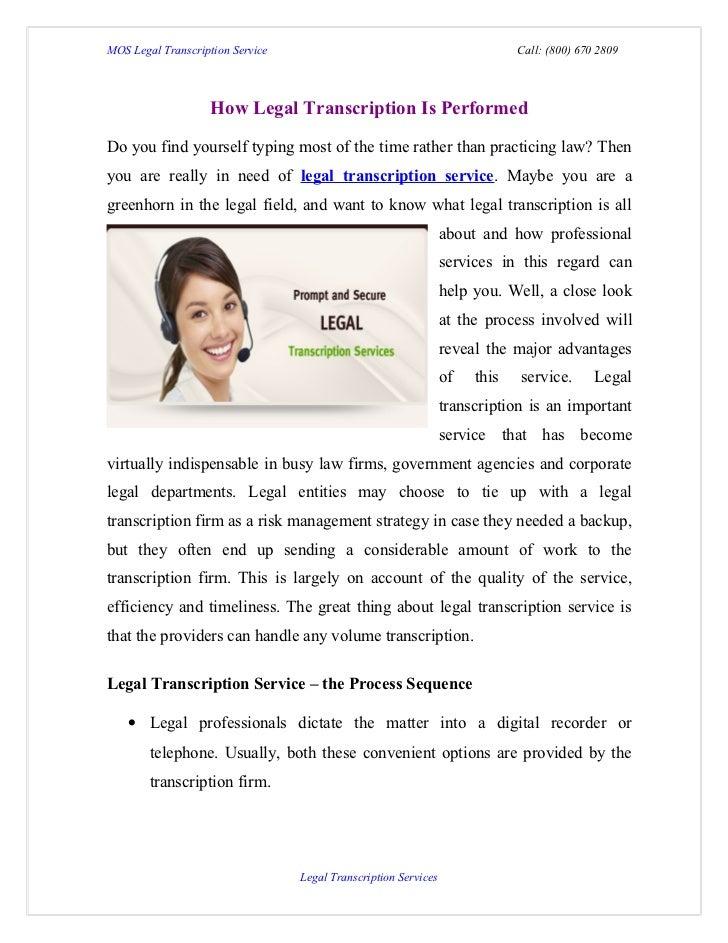 MOS Legal Transcription Service                                              Call: (800) 670 2809                    How L...