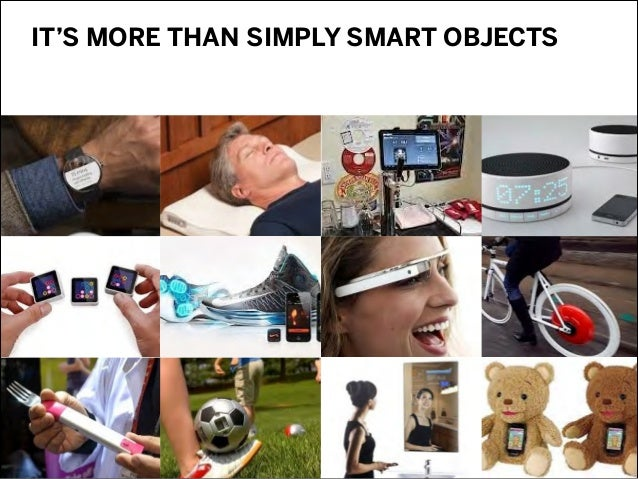 IT'S MORE THAN SIMPLY SMART OBJECTS