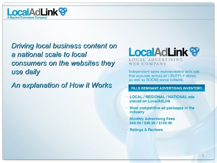 Driving local business content on a national scale to local consumers on the websites they use daily An explanation of How...