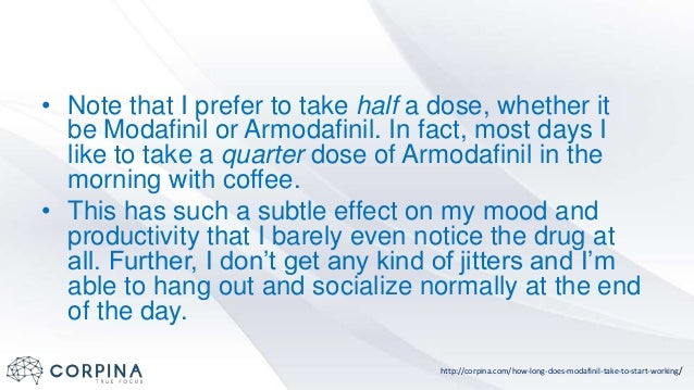 How long does it take modafinil to start working