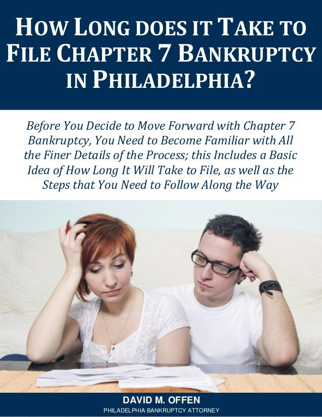 How Long Does It Take To File Chapter 7 Bankruptcy in ...