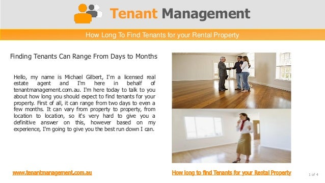 Tenant Management                               How Long To Find Tenants for your Rental PropertyFinding Tenants Can Range...