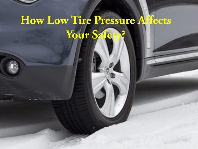 Low Tire Pressure >> How Low Tire Pressure Affects You Safety
