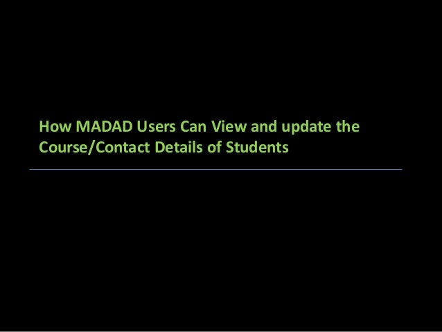 How MADAD Users Can View and update the Course/Contact Details of Students