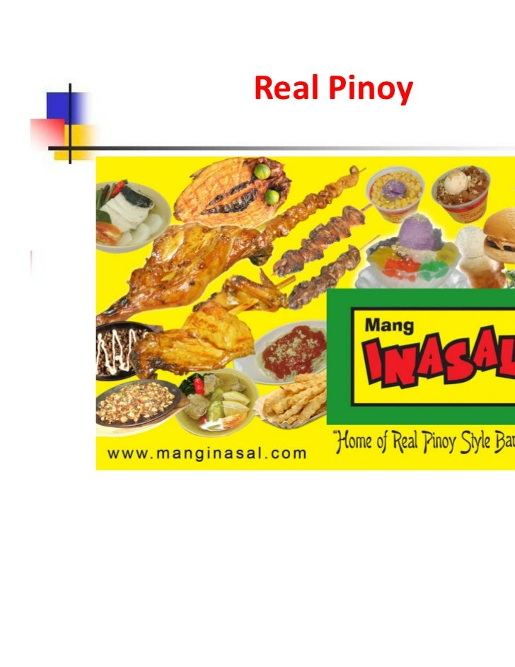 209314441 mang inasal presentation Read this essay on business mang it branched out to the rest of visayas, mindanao and manila mang inasal is well-received there, too despite the stiff competition the product presentation in the advertisement shows its excellent quality which convinced me to buy the product it had a.
