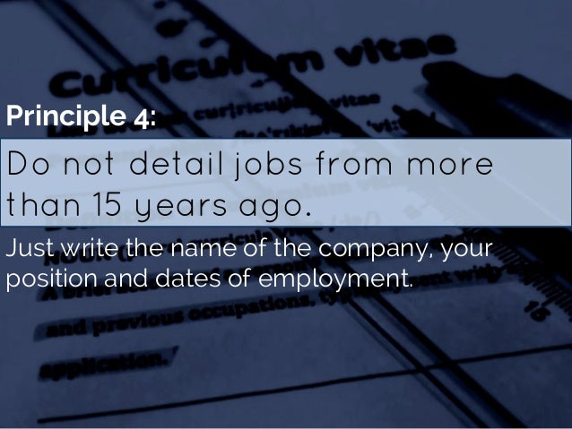 how many years of employment should be on a resume 100