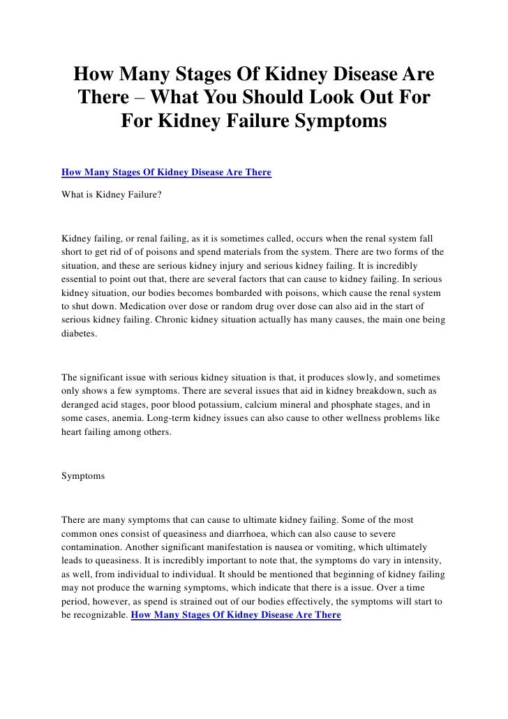 How Many Stages Of Kidney Disease Are   There – What You Should Look Out For       For Kidney Failure SymptomsHow Many Sta...