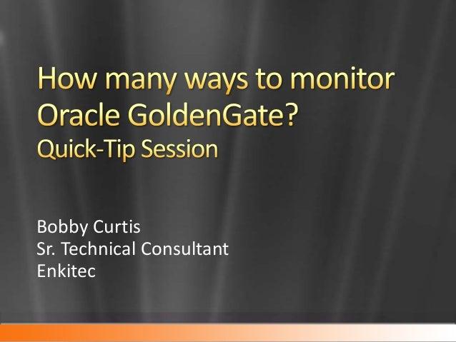 Bobby Curtis Sr. Technical Consultant Enkitec
