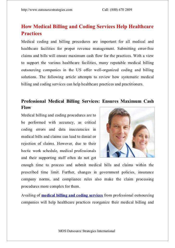 http://www.outsourcestrategies.com                   Call: (800) 670 2809How Medical Billing and Coding Services Help Heal...