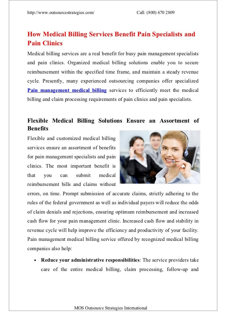 http://www.outsourcestrategies.com/                     Call: (800) 670 2809How Medical Billing Services Benefit Pain Spec...