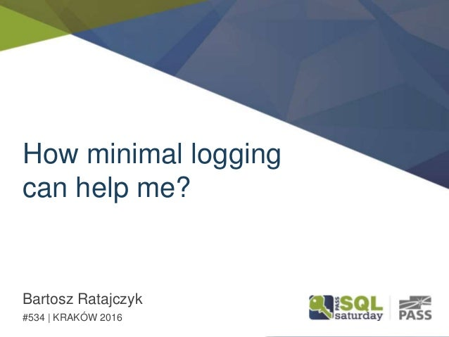 How minimal logging can help me? Bartosz Ratajczyk #534 | KRAKÓW 2016
