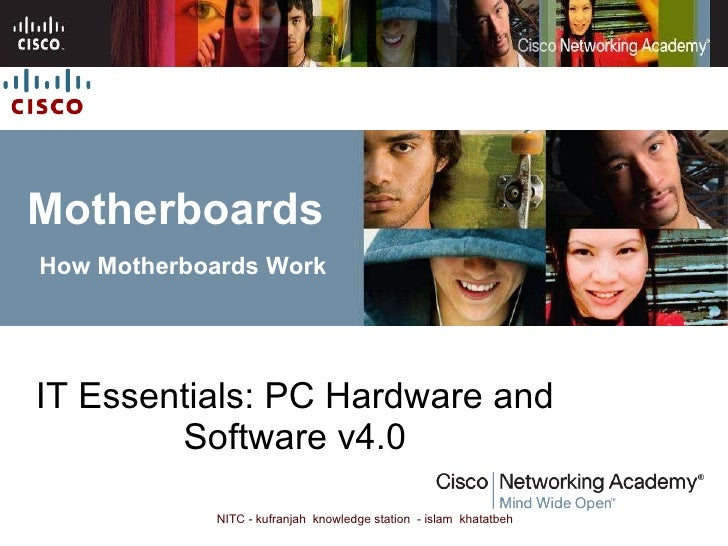 Motherboards   How Motherboards Work IT Essentials: PC Hardware and Software v4.0