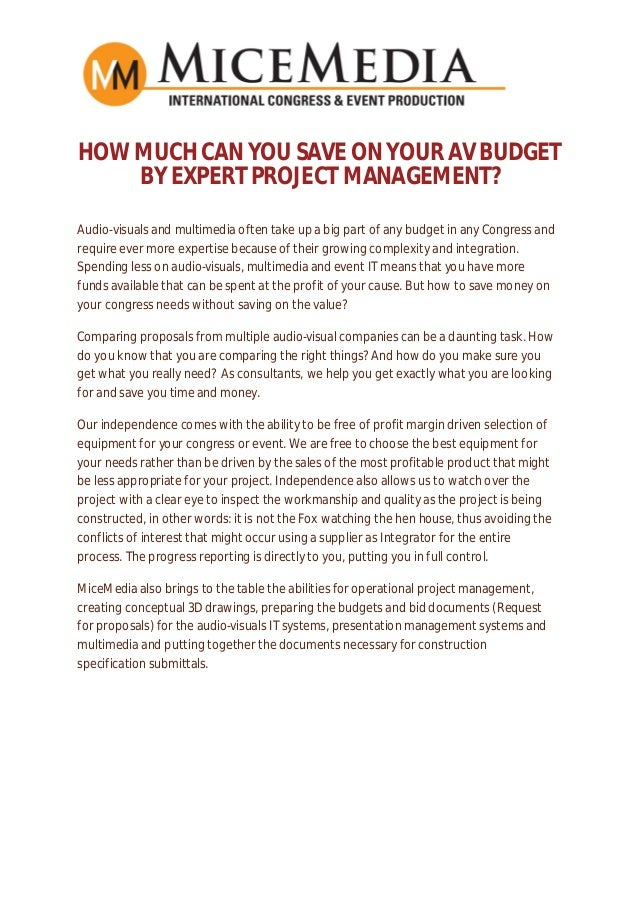 HOW MUCH CAN YOU SAVE ON YOUR AV BUDGET BY EXPERT PROJECT MANAGEMENT? Audio-visuals and multimedia often take up a big par...