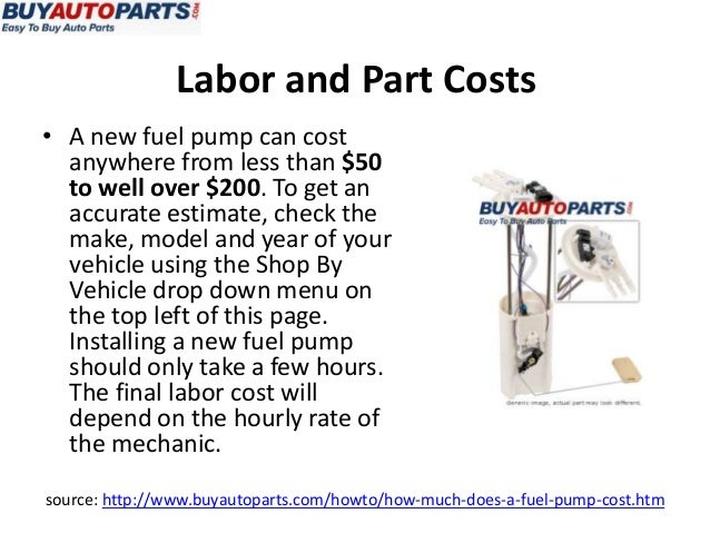 How Much Does A Fuel Pump Cost >> How Much Does A Fuel Pump Cost