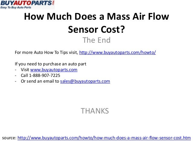 how much does a mass air flow sensor cost. Black Bedroom Furniture Sets. Home Design Ideas