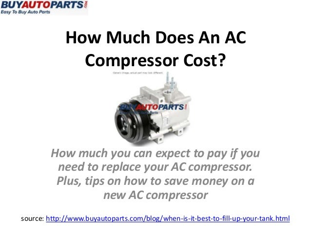 how much does an ac compressor cost. Black Bedroom Furniture Sets. Home Design Ideas