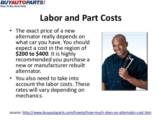 How Much Does It Cost To Replace An Alternator >> How Much Does An Alternator Cost?