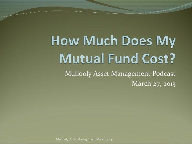 Mullooly Asset Management Podcast                         March 27, 2013Mullooly Asset Management March 2013