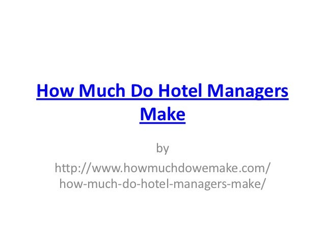 How Much Do Hotel Managers Make