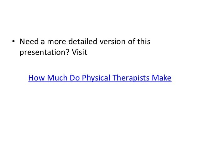 how-much-do-physical-therapists-make-5-638?cb=1355468900, Human Body