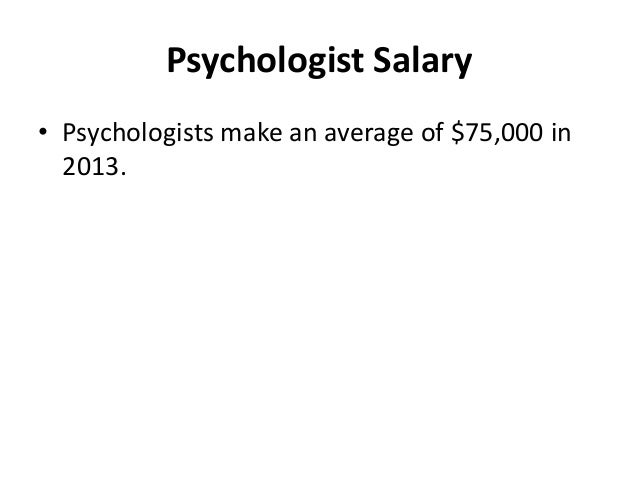 how much do psychologists make, Human Body