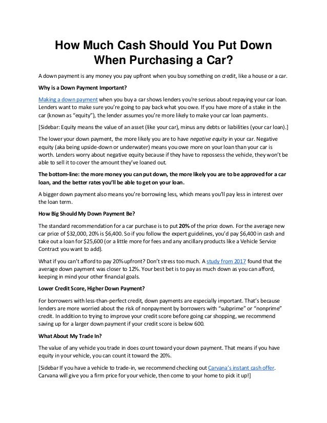 How Much Should You Put Down On A Car >> How Much Cash Should You Put Down When Purchasing A Car