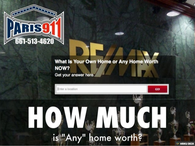 How much is any home worth