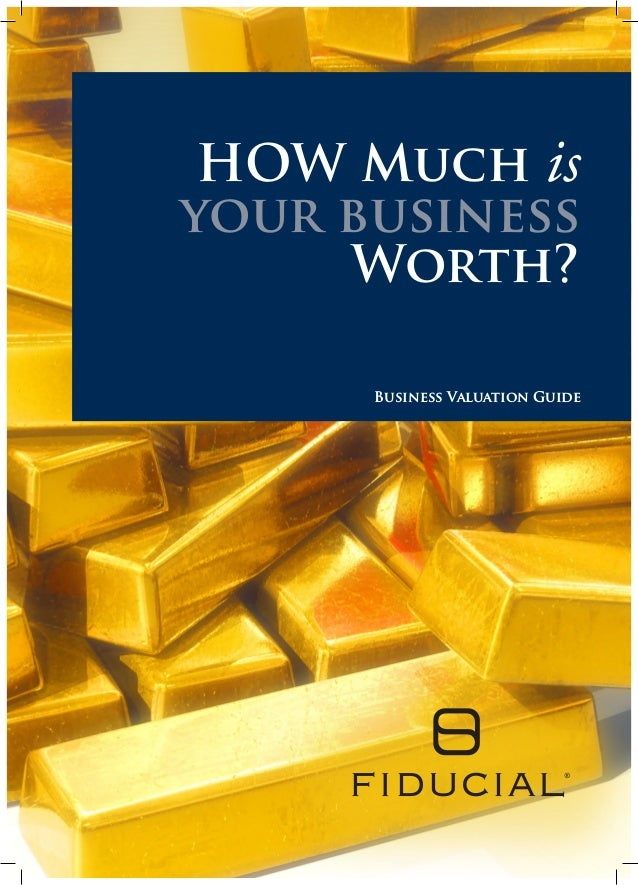 HOW Much is your business Worth? Business Valuation Guide