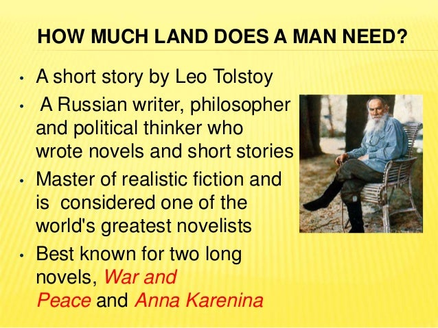 An analysis of the story of how much land does a man need by leo tolstoy