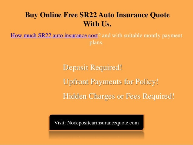 How much sr22 auto insurance costs