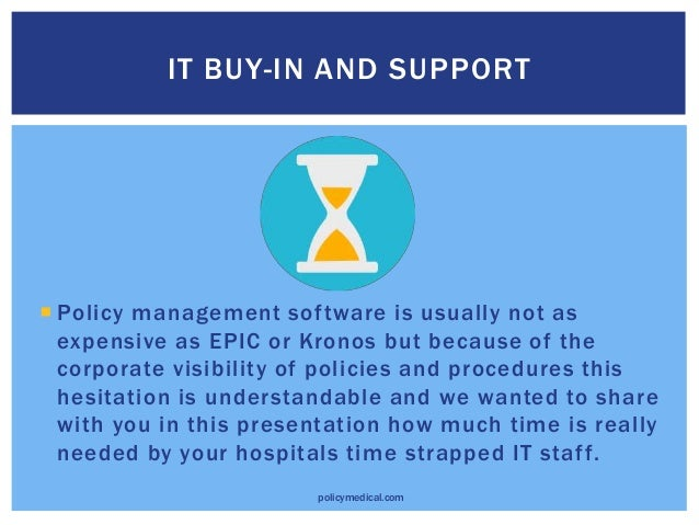 How Much IT Support Is Needed When Deploying Healthcare Policy Management Software? Slide 3