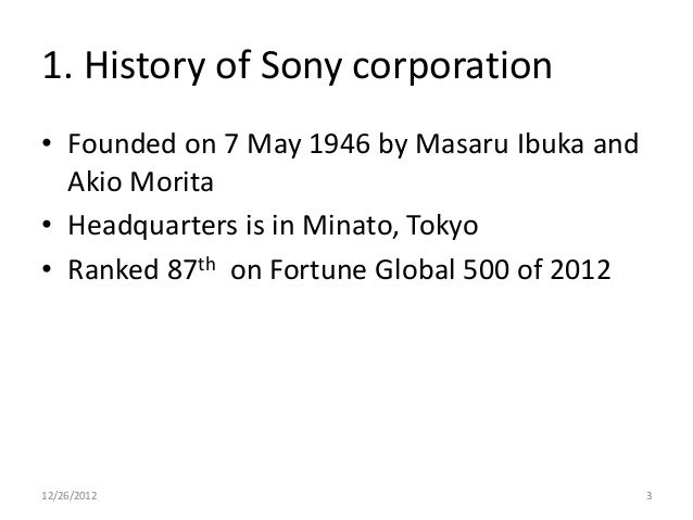 What is the history of Sony Corporation?
