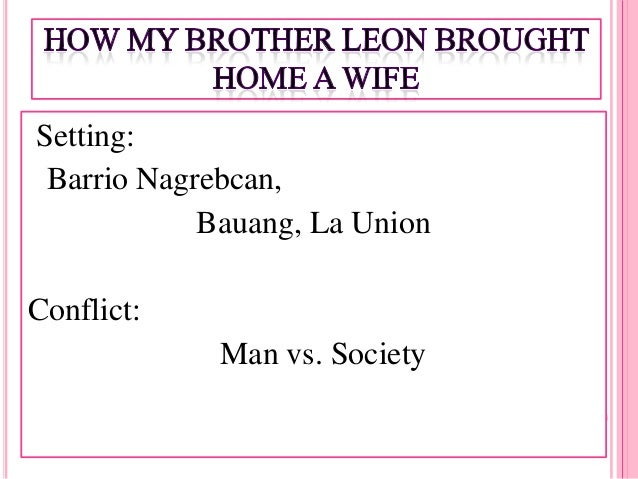 plot of the story how my brother leon brought home a wife