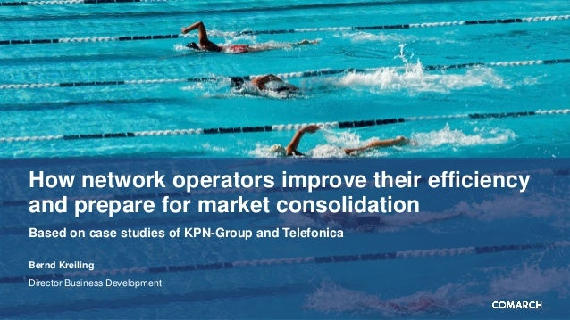 How network operators improve their efficiency and prepare for market consolidation Based on case studies of KPN-Group and...