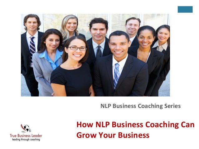 How NLP Business Coaching Can Benefit Your Business