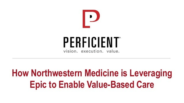 How Northwestern Medicine is Leveraging Epic to Enable Value-Based Care