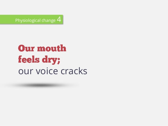 our voice cracks Physiological change 4