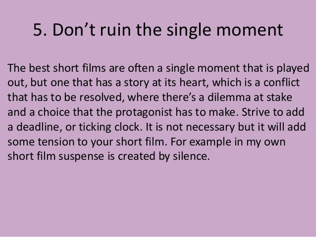 how to make a short film Making a short film is your first step to becoming a feature filmmaker when i made my first short film broken (watch it free on amazon prime), i wish i would've had the info below check.