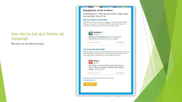 How Not to Set up A Twitter AdCampaignReceive an invitation email.