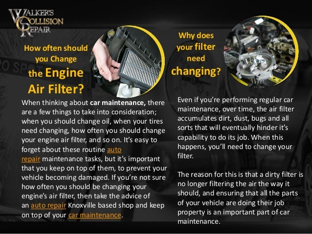 How Often To Change Air Filter >> How Often Should You Change The Engine Air Filter