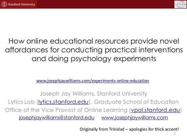 How online educational resources provide novel affordances for conducting practical interventions and doing psychology exp...