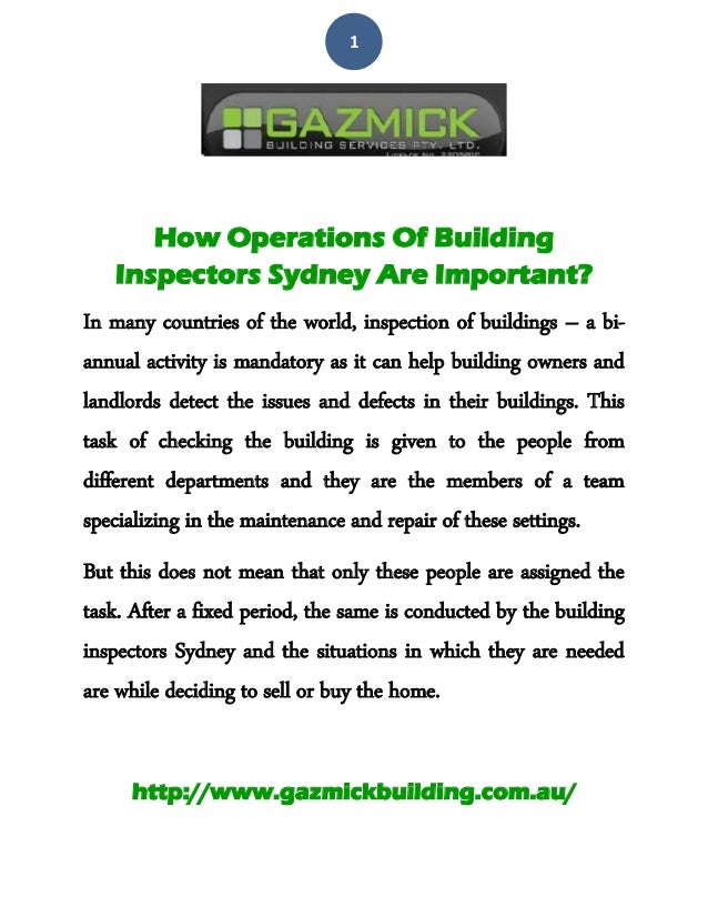 1 How Operations Of Building Inspectors Sydney Are Important? In many countries of the world, inspection of buildings – a ...