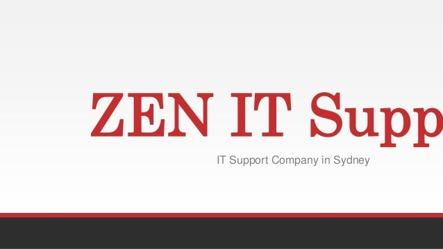 ZEN IT SuppIT Support Company in Sydney