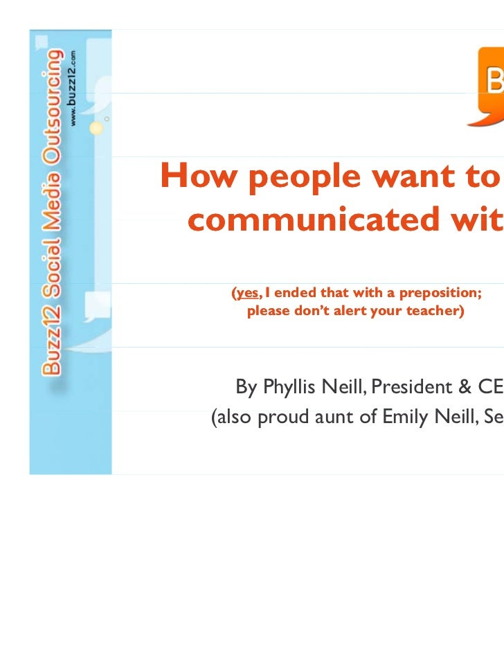 How people want to be communicated with    (yes, I ended that with a preposition;     yes,      please don't alert your te...